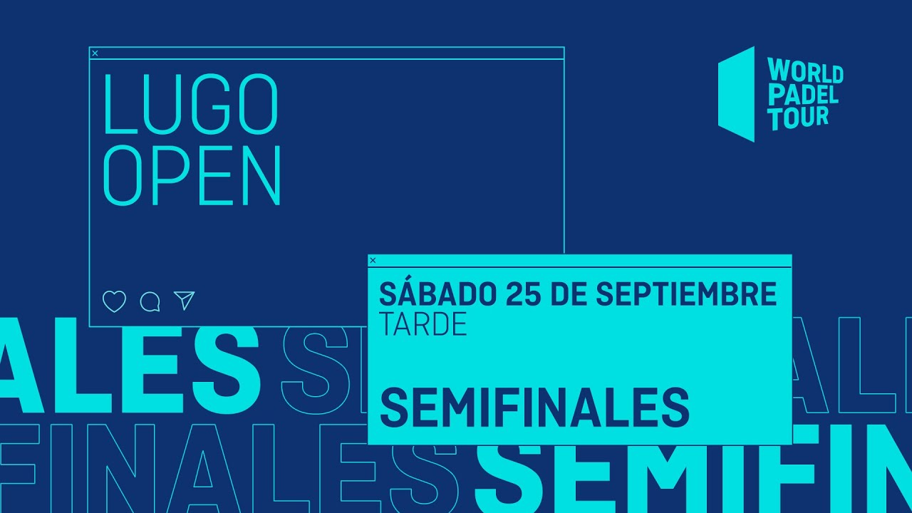 Semifinals Afternoon Lugo Open 2021 World Padel Tour