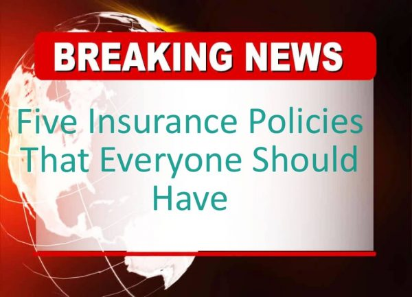 5 Awesome  Insurance Policies