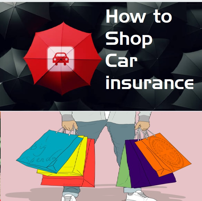 How to Shop car insurance