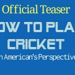 How to Play Cricket | Official Teaser