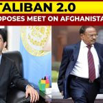 India Proposes Meet On Afghanistan, Pakistan's NSA Moeed Yusuf Invited For Meet In Delhi