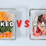 Raw Vs. Cooked Pet Food – Which Is Better?