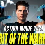 SPIRIT OF THE WARRIOR – Powerful Action Movie 2021  Full Length English latest HD 1080p