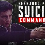 SUICIDE COMMANDOES – FULL MOVIE – FPJ COLLECTION