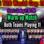 T20 World Cup 2021 Warm-up Match India vs England | Match info And Playing 11 | IND vs ENG T20 Match